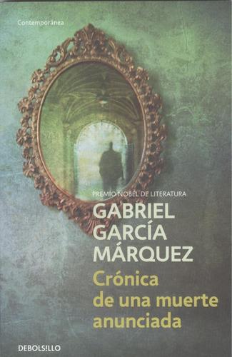 Crónica De Una Muerte Anunciada - Garcia Marquez Gabriel