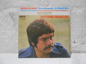 Compacto Antonio Marcos - Quem Dá Mais Da Novela O Profeta