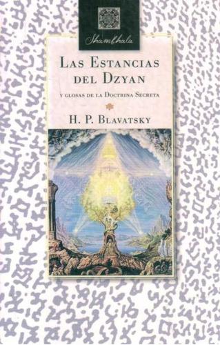 Las Estancias Del Dzyan - Blavatsky