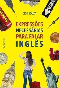 Expressões Necessárias Para Falar Em Inglês