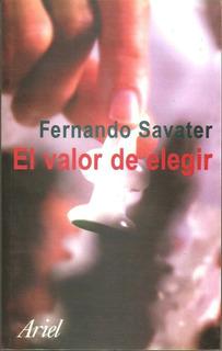 El Valor De Elegir De Fernando Savater