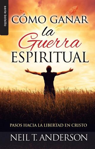 Imagen 1 de 2 de Cómo Ganar La Guerra Espiritual