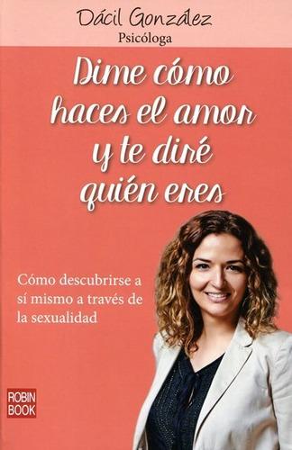 Imagen 1 de 3 de Dime Como Haces El Amor Y Te Diré Quién Eres, Robin Book