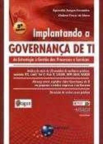 Implantando A Governança De Ti - 3ª Ed.: Da Estratégia À ...
