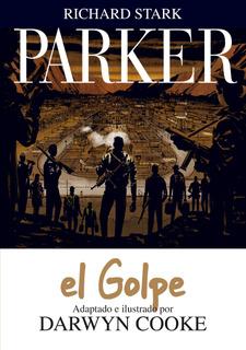 Parker 3 El Golpe, Darwyn Cooke, Astiberri