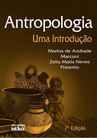 Antropologia - Uma Introdução - 7ª Ed.