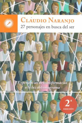 Naranjo - 27 Personajes En Busca Del Ser