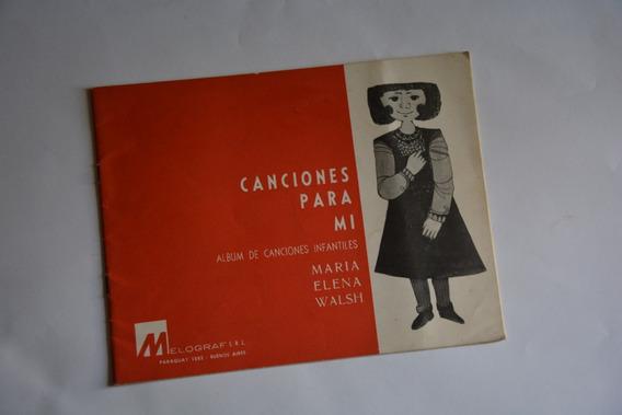 Maria Elena Walsh: Canciones Para Mi. Melograf 1964