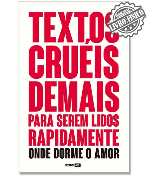 Textos Cruéis Para Serem Lidos Rapidamente Onde Dorme O Amor