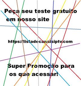 Lista De Canais,ip-tv,on Demand,app,mensal,anual,pacote Rubi