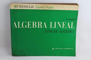 L2584 G Hadley -- Algebra Lineal (linear Algebra) Español In