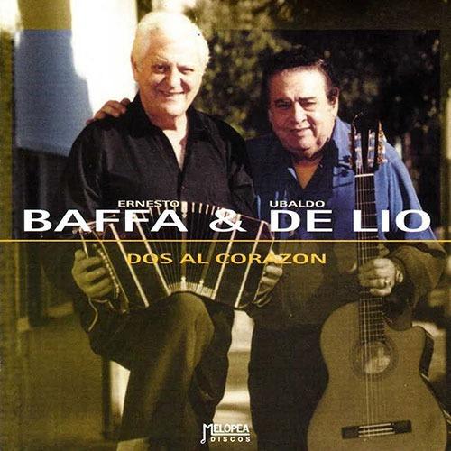 Ernesto Baffa & Ubaldo De Lio - Dos Al Corazón - Cd
