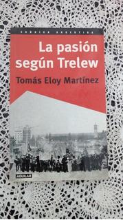 La Pasión Según Trelew Tomás Eloy Martínez