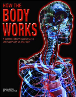 Libro How The Body Works Enciclopedia De Anatomia Ilustrada