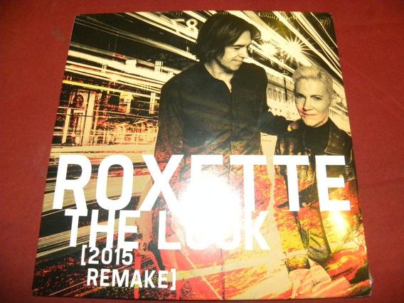 Roxette - The Look (2015 Remake). Single Vinilo 7 . Nuevo