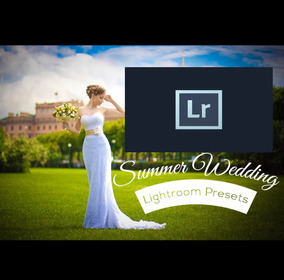 Premium Summer Wedding Lightroom Presets Casamento De Verão