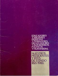 Álbum Presidentes De Costa Rica (junta De Protección Social)