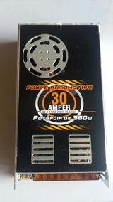 Fonte Chaveada 12v 30a 360w P/ Cftv Led Fita Som Automotivo
