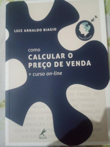 Coleção Lições De Gestão - Luiz Arnaldo Biagio