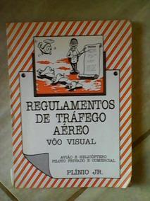 Livro Regulamentos De Trafego Aereo Voo Visual