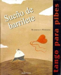Sueño De Barrilete - Wernicke, Blazquez