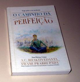 O Caminho Para Perfeição Yoga Bhaktivedanta Prab Ioga