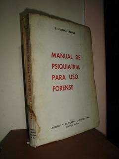 Manual Psiquiatria Para Uso Forense Lluesma Uranga Lbm (m)