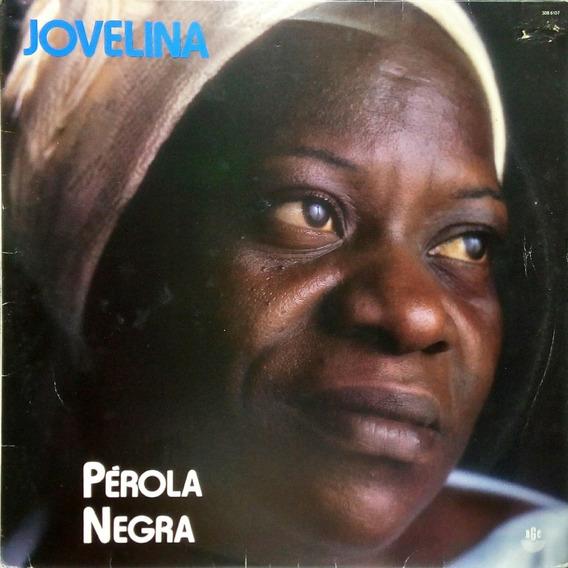 Jovelina Perola Negra Lp 1986 O Dia Se Zangou 13529