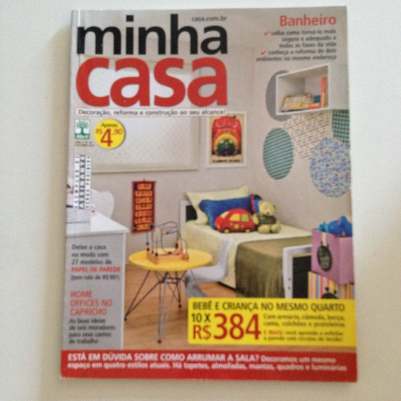 Revista Minha Casa N18 Out2011 Quarto De Bebê E Criança C2
