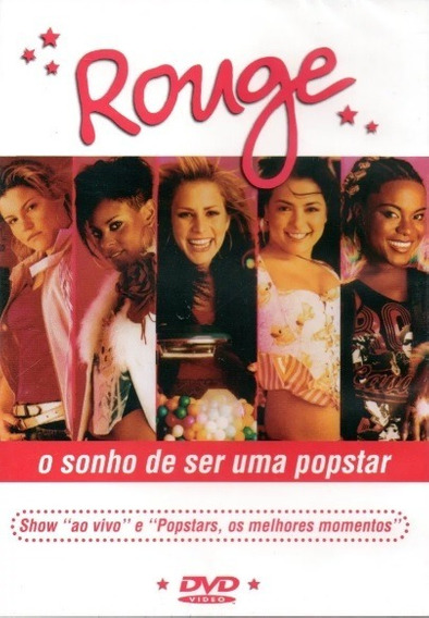 Dvd Rouge - O Sonho De Ser Uma Popstar (original E Lacrado)