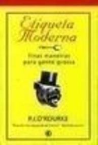 Livro Etiqueta Moderna P. J. Orourke