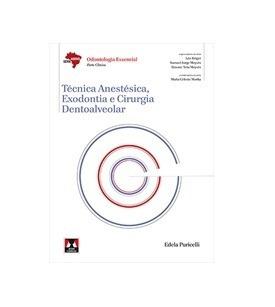 Livro - Técnica Anestésica, Exodontia E Cirur, Dentoalveolar