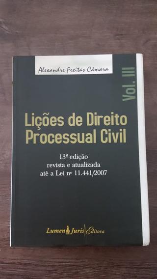 Lições De Direito Processual Civil Iii - Alexandre Câmara