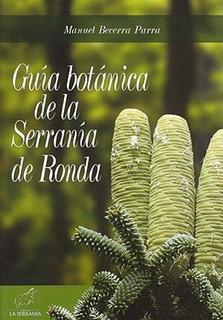 Guía Botánica De La Serranía De Ronda, Manue