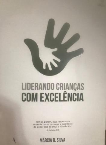 Liderando Crianças Com Excelência - Márcia S.ribeiro