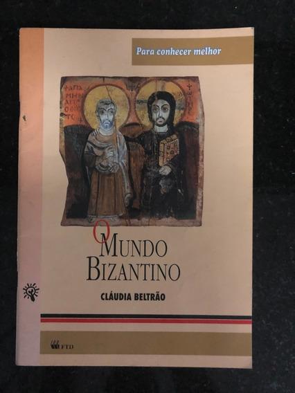 O Mundo Bizantino