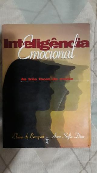 Inteligência Emocional: As Três Faces Da Mente Livro