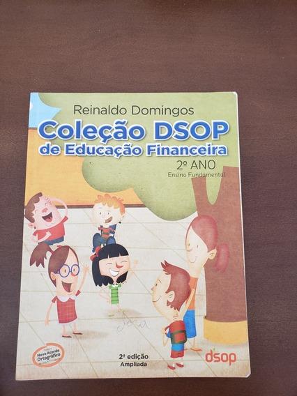Coleção Dsop De Educação Financeira 2 Ano