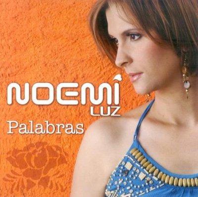 Cd. Noemi Luz- Palabras
