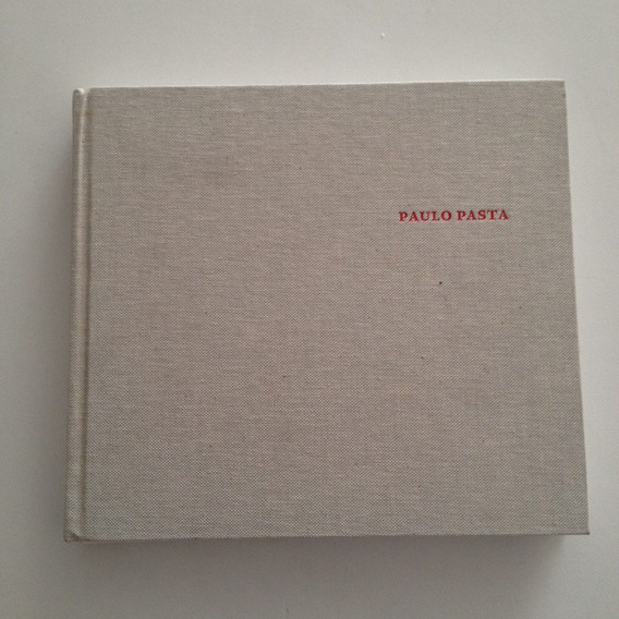 Catálogo Paulo Pasta (português) Capa Dura Cosac Naify C2