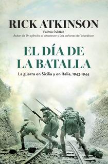 El Día De La Batalla.la Guerra En Sicilia .. R. Atkinson