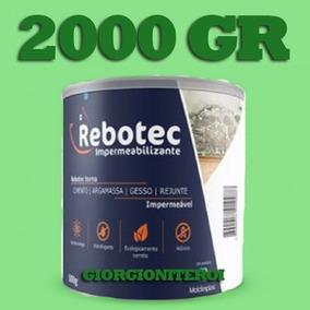 2kg Rebotec Impermeabilizante Infiltração Laje Obra Reboco