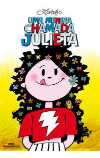 Uma Menina Chamada Julieta