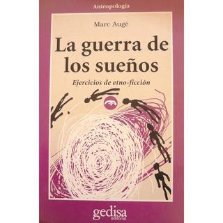 La Guerra De Los Sueños, Augé, Ed. Gedisa