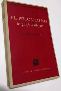 El Psicoanálisis Lenguaje Ambiguo, Igor A. Caruso, Fce, 1966