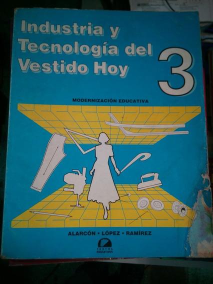 C13 Industria Y Tecnologia Del Vestido Hoy 3, Alarcon Lopez
