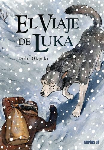 Imagen 1 de 2 de Viaje De Luka, El - Dolo Okecki