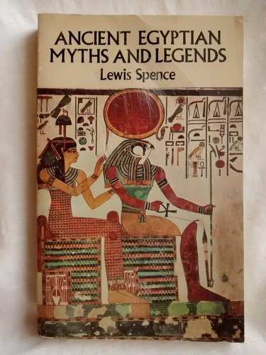 Imagen 1 de 6 de Ancient Egyptian Myths And Legends Lewis Spence En Ingles