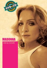Madonna - Col. Ver & Ouvir - Dvd + Cd