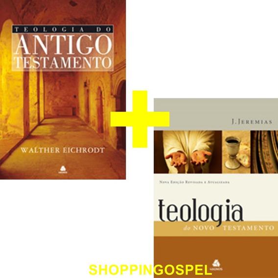 Teologia Do Antigo Testamento + Teologia Do Novo Testamento